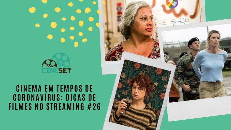 Cinema em Tempos de Coronavírus: Dicas de Filmes no Streaming #26