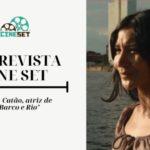 Isabela Catão: 'O Barco e o Rio' foi uma das melhores experiências da minha vida'