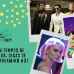 Cinema em Tempos de Coronavírus: Dicas de Filmes no Streaming #37