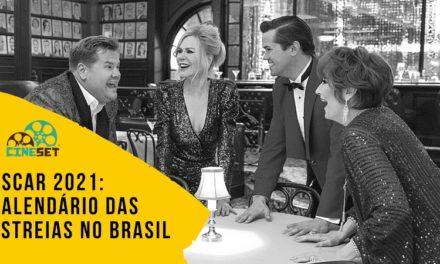 Oscar 2021: Calendário das Estreias dos Candidatos no Brasil