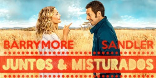 Juntos e Misturados, com Adam Sandler e Drew Barrymore