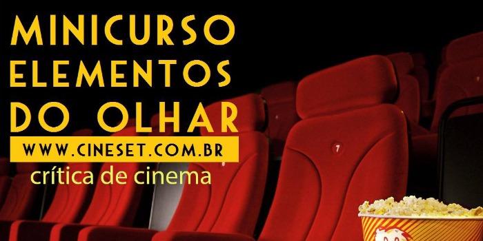 Minicurso do Cine Set acontece nesse sábado