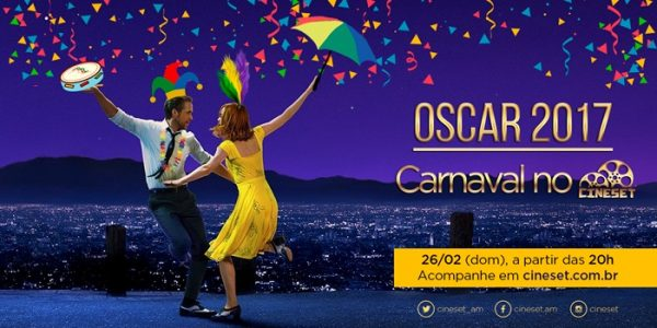Em ritmo de carnaval, Cine Set realiza cobertura ao vivo do Oscar 2017