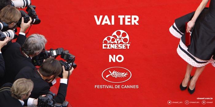 Cine Set terá cobertura do Festival de Cannes direto da França