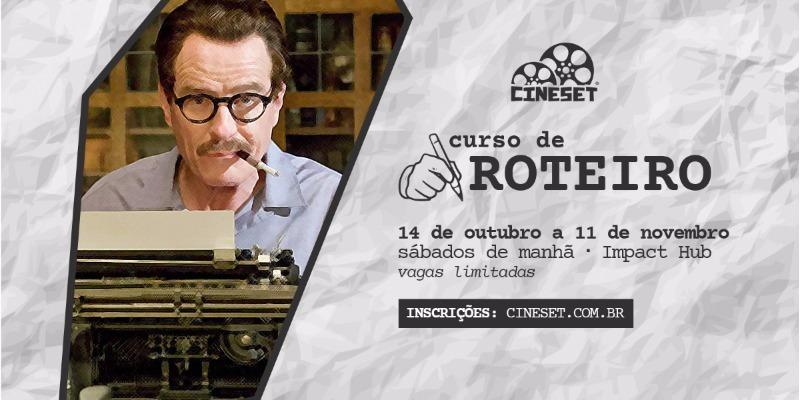 ÚLTIMAS VAGAS: inscrições abertas para o curso de roteiro do Cine Set