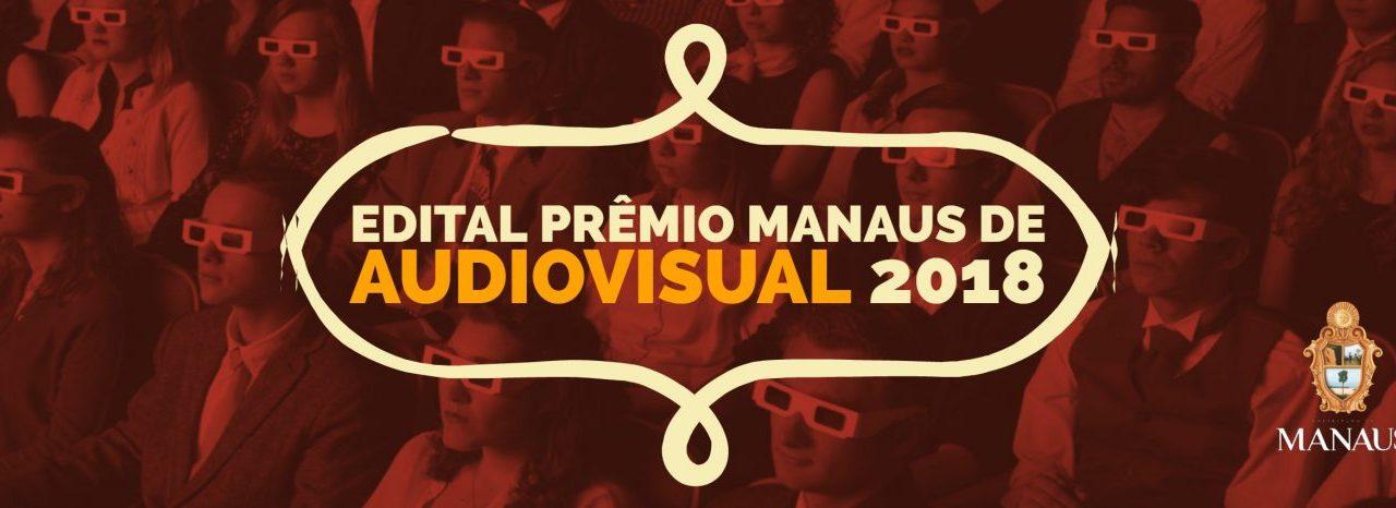 Edital do Prêmio Manaus de Audiovisual habilita 17 projetos em resultado preliminar