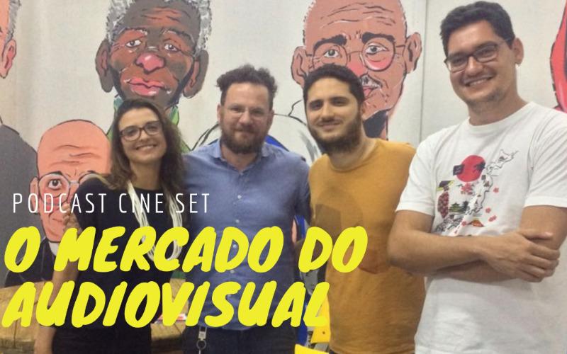 Podcast Cine Set – O Mercado do Audiovisual no Amazonas