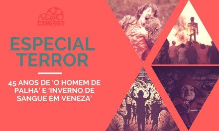 Especial Terror: 45 Anos de 'O Homem de Palha' e 'Inverno de Sangue em Veneza'