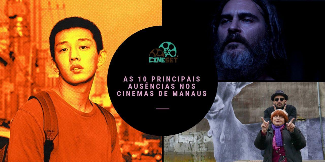 TOP 10 – As Principais Ausências nos Cinemas de Manaus em 2018