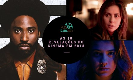 Retrospectiva 2018: as 10 maiores revelações do ano no cinema