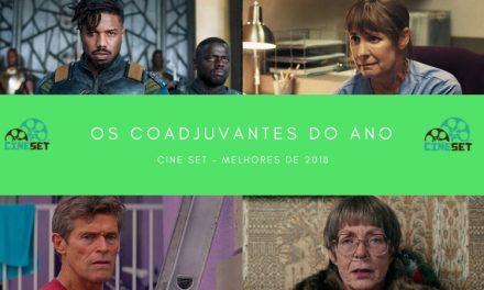Cine Set elege o Melhor Coadjuvante do Cinema em 2018