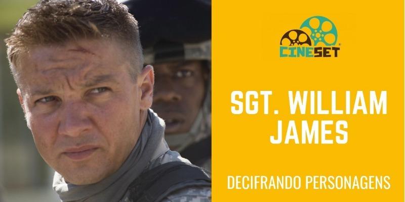 Sgt William James e a Ausência de Arco Dramático