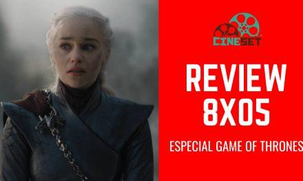 Game of Thrones 8×05:  Review, Pontos Altos e Baixos, Teorias