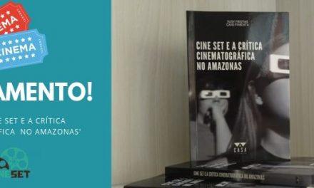 Cine Set lança livro com coletânea de críticas e entrevistas em Manaus