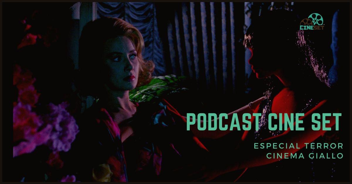 Podcast Cine Set #14 – Cinema Giallo: 'Seis Mulheres Para o Assassino'