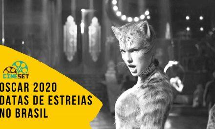Oscar 2020: As Datas de Estreias no Brasil dos Filmes Candidatos