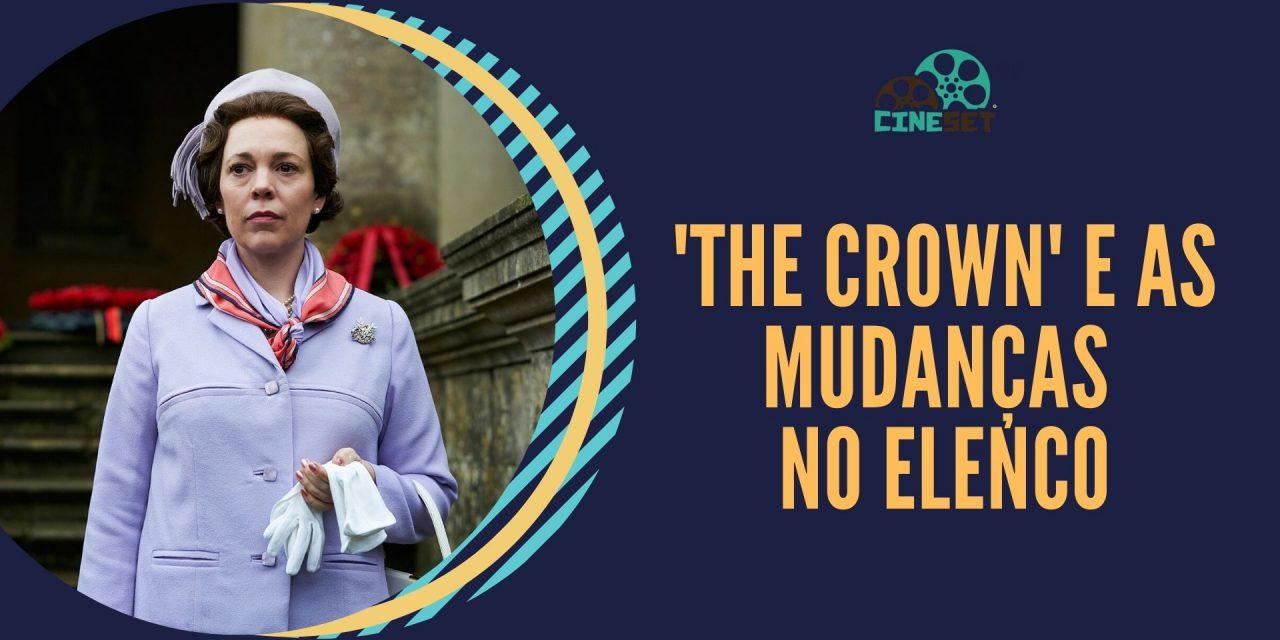 'The Crown': valeu a pena a mudança do elenco?