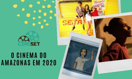 O Que Esperar do Cinema do Amazonas em 2020?