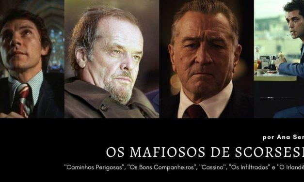 Os Mafiosos de Martin Scorsese: de 'Caminhos Perigosos' a 'O Irlandês'