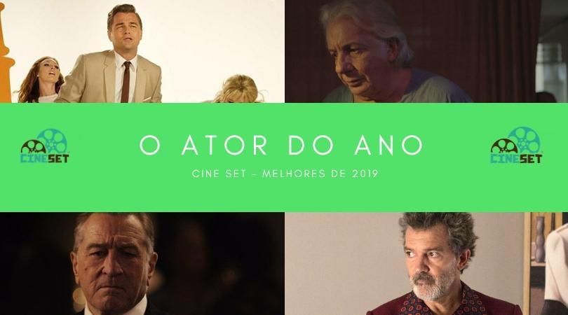 Cine Set elege o Melhor Ator do Cinema em 2019