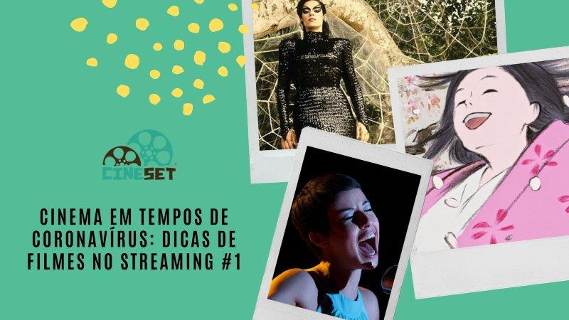 Cinema em Tempos de Coronavírus: Dicas de filmes no Streaming #1
