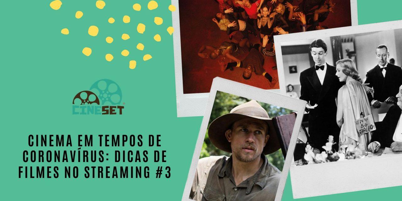 Cinema em Tempos de Coronavírus: Dicas de Filmes no Streaming #3
