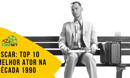 Oscar: TOP 10 Ganhadores Melhor Ator na Década 1990