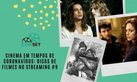 Cinema em Tempos de Coronavírus: Dicas de Filmes no Streaming #9