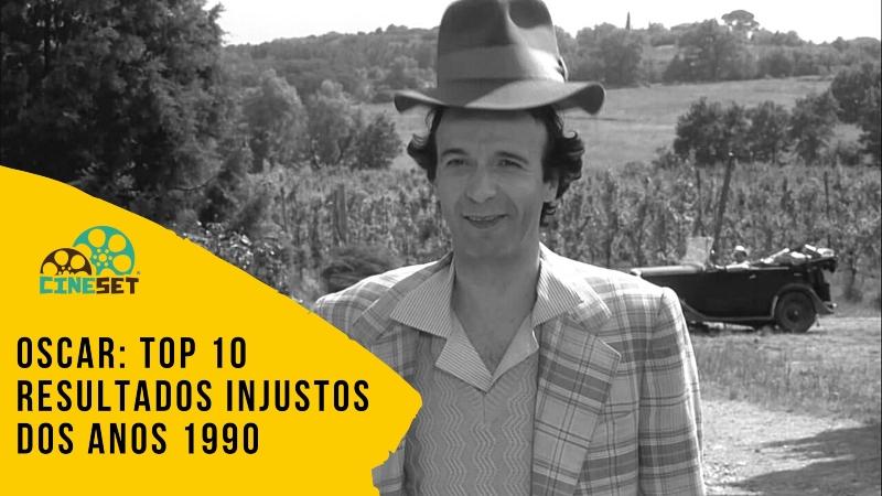 Oscar: TOP 10 Resultados Injustos dos Anos 1990