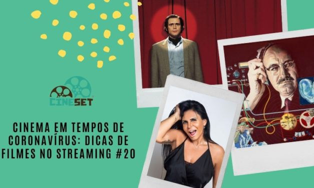 Cinema em Tempos de Coronavírus: Dicas de Filmes no Streaming #20