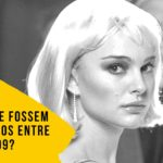 Oscar: E Se Fossem 10 Indicados entre 2005 e 2009?