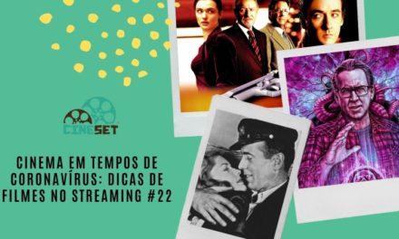 Cinema em Tempos de Coronavírus: Dicas de Filmes no Streaming #22