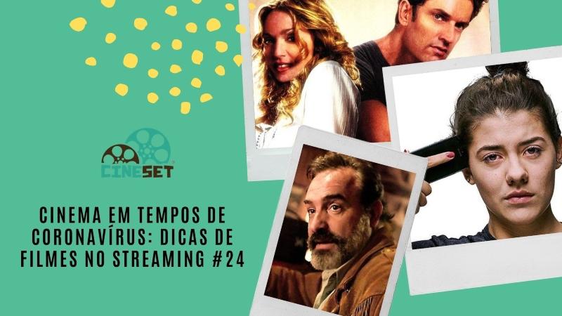 Cinema em Tempos de Coronavírus: Dicas de Filmes no Streaming #24