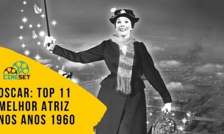 OSCAR: TOP 11 GanhadorAs de Melhor Atriz nos Anos 1960