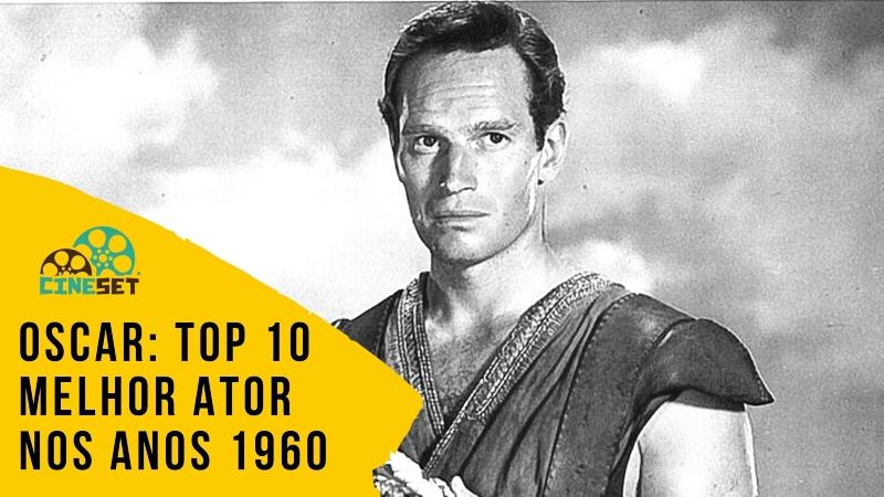 Oscar: TOP 10 Ganhadores de Melhor Ator nos Anos 1960
