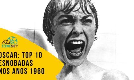 Oscar: TOP 10 Maiores Esnobadas nos Anos 1960