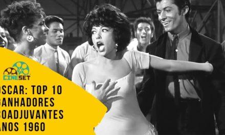 Oscar: TOP 10 Ganhadores Coadjuvantes nos Anos 1960