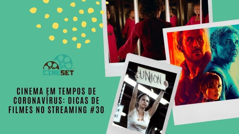 Cinema em Tempos de Coronavírus: Dicas de Filmes no Streaming #30