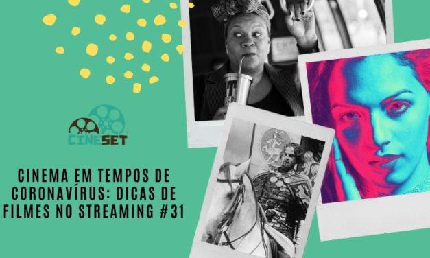 Cinema em Tempos de Coronavírus: Dicas de Filmes no Streaming #31