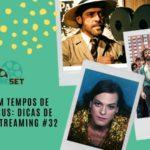 Cinema em Tempos de Coronavírus: Dicas de Filmes no Streaming #32