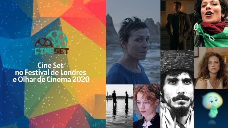 Cine Set inicia cobertura do Festival de Londres e do Olhar de Cinema 2020