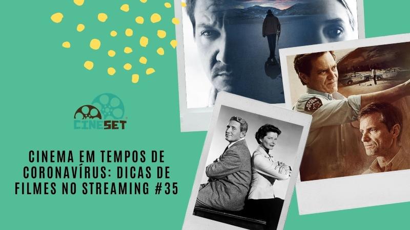 Cinema em Tempos de Coronavírus: Dicas de Filmes no Streaming #35