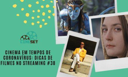 Cinema em Tempos de Coronavírus: Dicas de Filmes no Streaming #38