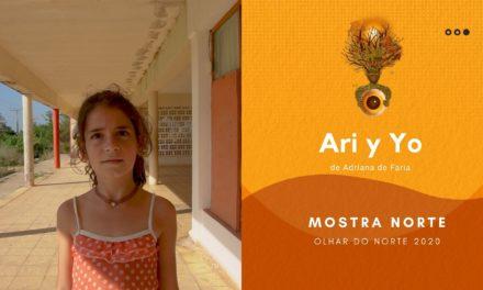Olhar do Norte 2020 – Mostra Norte Competitiva: 'Ari y Yo', de Adriana de Freitas