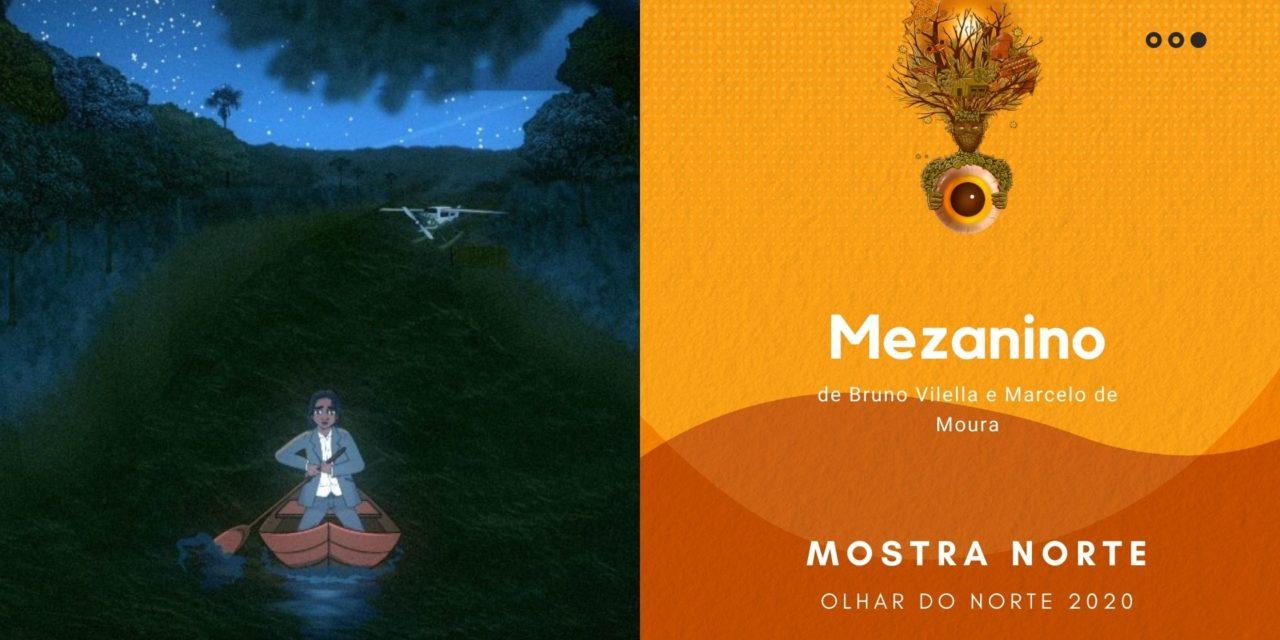 Olhar do Norte 2020: Mostra Norte Competiva: 'Mezanino', de Bruno Vilella e Marcelo de Moura