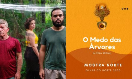 Olhar do Norte 2020 – Mostra Competitiva Norte: 'O Medo das Árvores', de Édier William