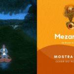 Olhar do Norte 2020: Mostra Norte Competiva: 'Mezanino', de Bruno Vilella