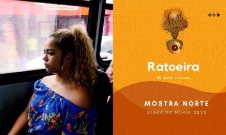 Olhar do Norte 2020: Mostra Norte Competiva: 'Ratoeira', de Rômulo Sousa