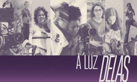 'À Luz Delas' aborda trajetórias de grandes mulheres na direção de fotografia no Brasil