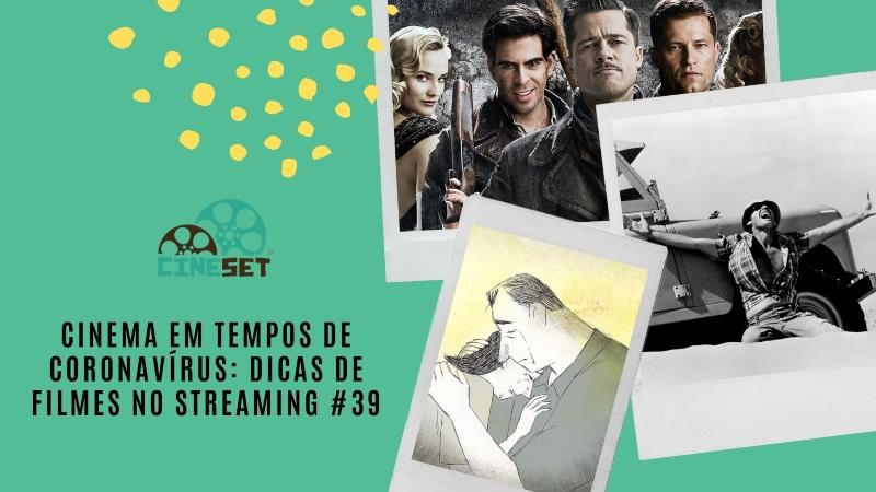 Cinema em Tempos de Coronavírus: Dicas de Filmes no Streaming #39
